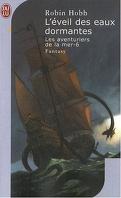 Les Aventuriers de la mer, Tome 6 : L'Éveil des eaux dormantes