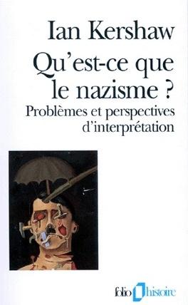 Couverture du livre : Qu'est-ce que le nazisme ? Problèmes et perspectives d'interprétation