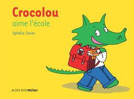 Couverture du livre : Crocolou aime l'école