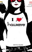 Hawkeye, tome 2 : Petits coups