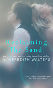 Reclaiming the sand, Tome 1