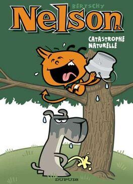 Couverture du livre : Nelson, Tome 2 : Catastrophe naturelle