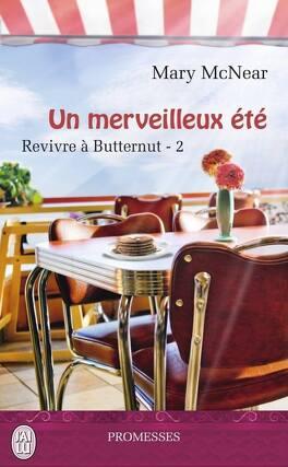 Couverture du livre : Revivre à Butternut, Tome 2 : Un merveilleux été