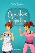 Cupcakes et claquettes, tome 3 : Pincez-moi quelqu'un !