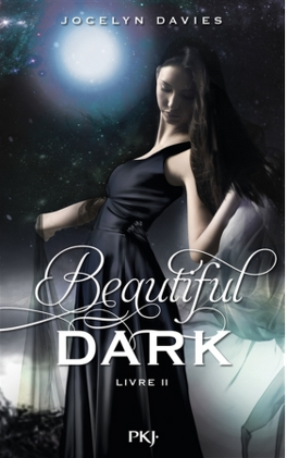 Couverture du livre : Beautiful Dark, Tome 2