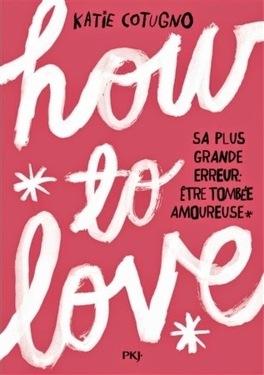 Couverture du livre : How To Love