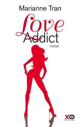 Couverture du livre : Love Addict