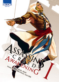 Assassin's Creed Awakening, tome 1