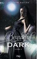 Beautiful Dark, Tome 2