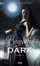 Beautiful Dark, Tome 2