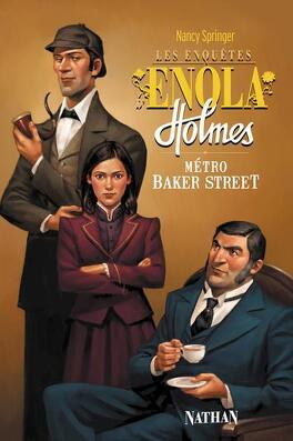Couverture du livre : Les Enquêtes d'Enola Holmes, Tome 6 : Métro Baker Street
