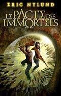 Le Pacte des Immortels, tome 1