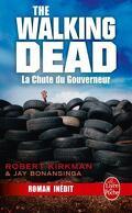 The Walking Dead, Tome 3 : La Chute du gouverneur