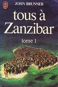 Tous à Zanzibar, tome 1