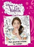 Violetta : Mon journal intime, Tome 1 : Le roman