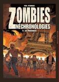 Zombies Néchronologies, Tome 1 : Les Misérables