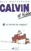 Calvin et Hobbes, tome 22 : Le monde est magique !