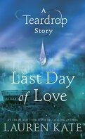 Larmes, HS : Last Day of Love