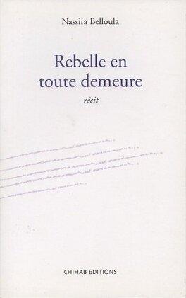 Couverture du livre : Rebelle en toute demeure