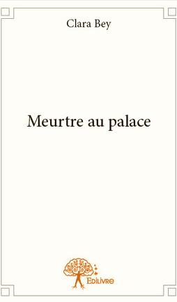 Couverture du livre : Meurtre au Palace