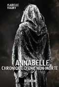 Annabelle Chronique D'Une Non-Morte