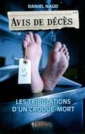 Avis de décès : Les tribulations d'un croque-mort