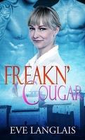 Jamais Deux Sans Trois, Tome 6 : Freakn' Cougar