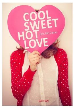 Couverture du livre : Cool, Sweet, Hot, Love
