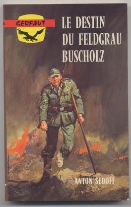 Couverture du livre : Le Destin du Feldgrau Buscholz
