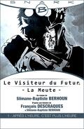 Le visiteur du futur - La Meute -, Episode 1 : Après l'heure, c'est plus l'heure