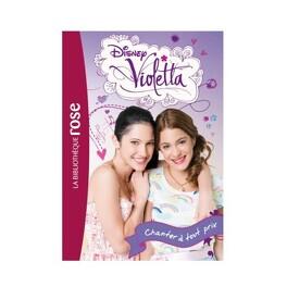 Couverture du livre : Violetta, Tome 3 : Chanter à tout prix
