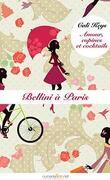 Amour, copines et cocktails, Episode 6 : Bellini a Paris