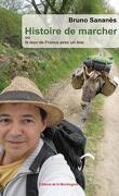 Histoire de marcher ou le tour de France avec un âne.