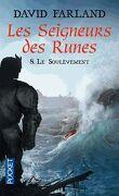 Les seigneurs des runes, Tome 8 : Le soulèvement