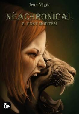 Couverture du livre : Néachronical, tome 2 : Post Mortem