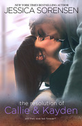 Callie & Kayden, Tome 6 : The Resolution of Callie and Kayden
