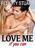 Love me (if you can), tome 1