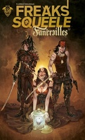 Freaks' Squeele - Funérailles, tome 2 : Pain In Black
