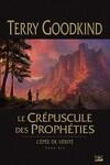 couverture L'Épée de Vérité, tome 14 : Le Crépuscule des Prophéties