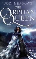 The Orphan Queen, Tome 1