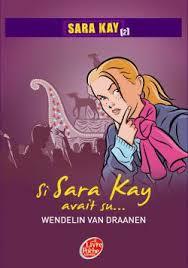 Couverture du livre : Si Sara Kay avait su...