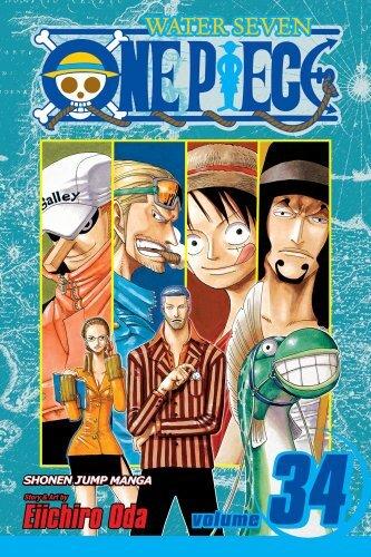 One Piece Tome 34 Water Seven, la cité sur l'eau - Eiichirô Oda