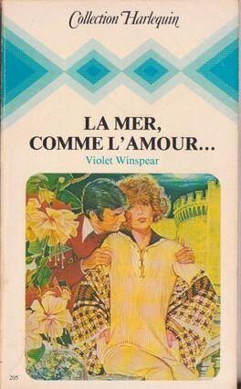 Couverture du livre : La mer, comme l'amour...