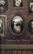 Destins de chiens