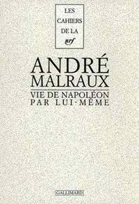 Couverture de Vie de Napoléon par lui même