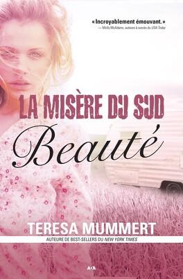 Couverture du livre : La misère du sud, tome 1 : Beauté