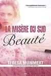 couverture La misère du sud, tome 1 : Beauté