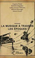 La musique à travers les époques