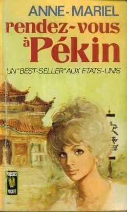 Couverture du livre : Rendez-vous à Pékin