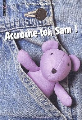 Couverture du livre : Accroche-toi Sam!